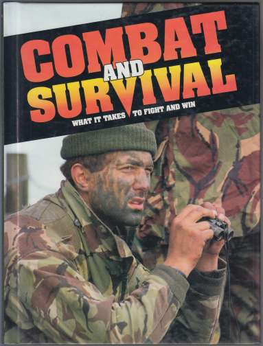 Image for Combat and Survival What it Takes to Fight and Win Vol 2