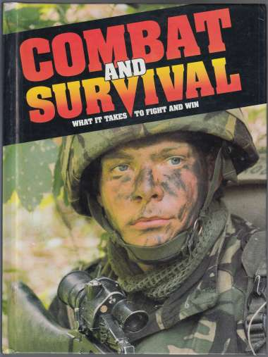 Image for Combat and Survival What it Takes to Fight and Win Vol 3
