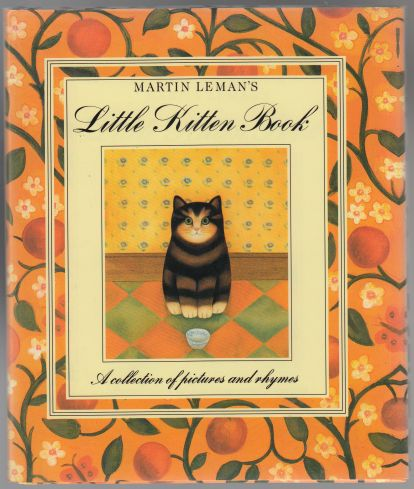 Image for Martin Leman's Little Kitten Book  A Collection of Pictures and Rhymes