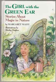 Image for The Girl With the Green Ear Stories About Magic in Nature