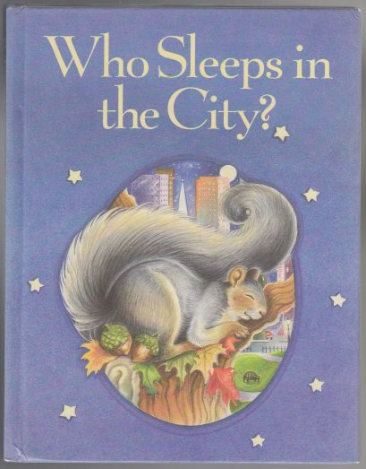 Image for Who Sleeps In The City?  A Lift-The-Flap Book