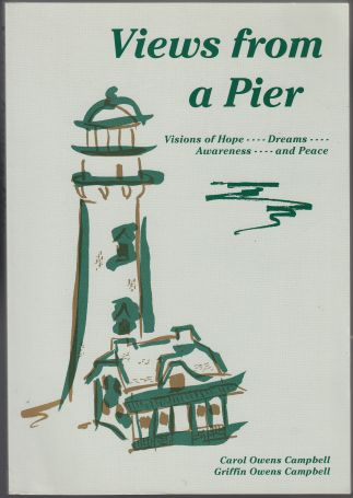 Image for Views from a Pier Visions of Hope, Dreams Awareness, and Peace  TWICE SIGNED