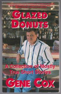 Image for Glazed Donuts A Collection of Mostly True Stories   SIGNED