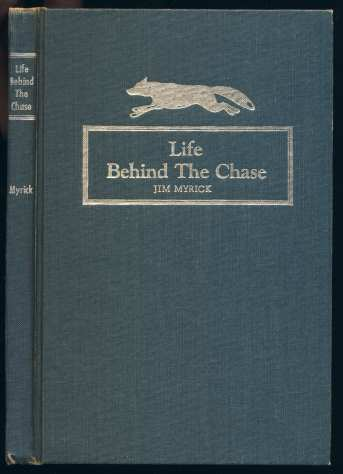 Image for Life Behind the Chase  SIGNED
