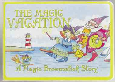 Image for The Magic Vacation  A Magic Broomstick Story