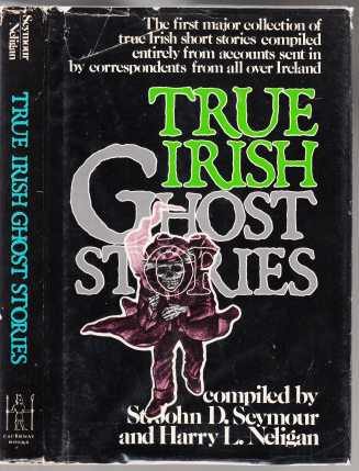 Image for True Irish Ghost Stories