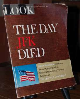 Image for Look Magazine The Day JFK Died  Part Two of Death of a President  February 7, 1967