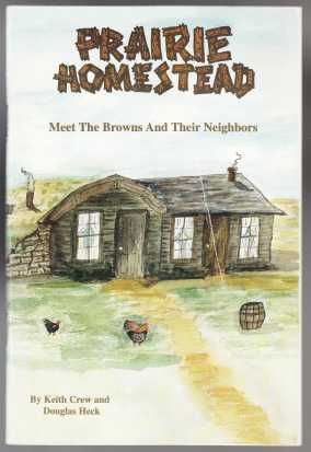 Image for Prairie Homestead Meet The Browns And Their Neighbors