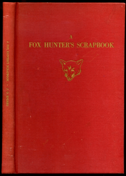 Image for A Fox Hunter's Scrapbook  SIGNED