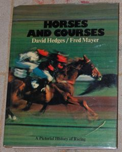 Image for Horses And Courses  A Pictorial History of Racing