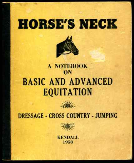 Image for Horse's Neck A Notebook On Basic And Advanced Equitation Dressage Cross Country Jumping