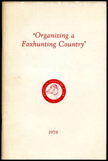 Image for Organizing A Foxhunting Country
