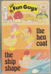 Image for The Fun Guys Stories The Hen Coat, The Ship Shape
