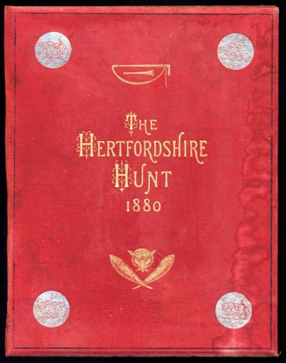 Image for The Hertfordshire Hunt A Poem Dedicated to The Members and Supporters of the Hunt
