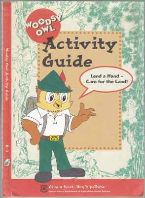 Image for Woodsy Owl Activity Guide  Lend a Hand - Care for the Land! Give a Hoot - Don't Pollute
