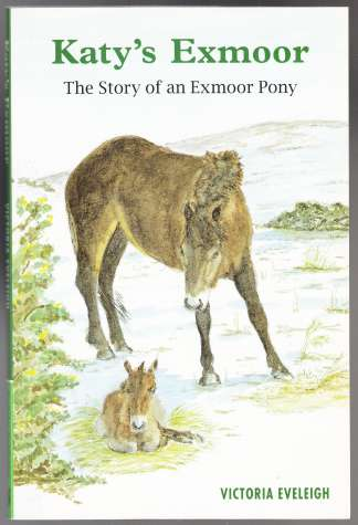 Image for Katy's Exmoor The Story of an Exmoor Pony  SIGNED