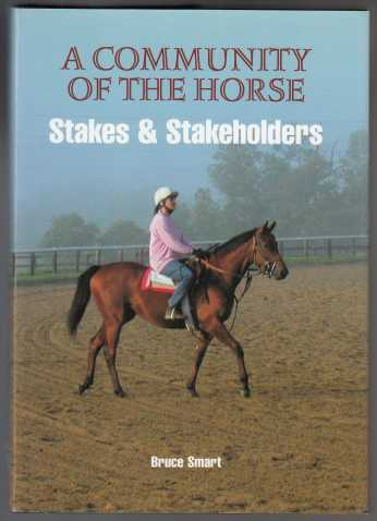 Image for A Community Of The Horse Stakes & Stakeholders  SIGNED
