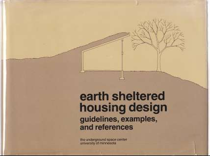 Image for Earth Sheltered Housing Design Guidelines, Examples and References