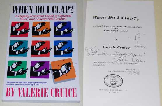 Image for When Do I Clap?  A Slightly Irreverent Guide to Classical Music and Concert Hall Conduct  SIGNED
