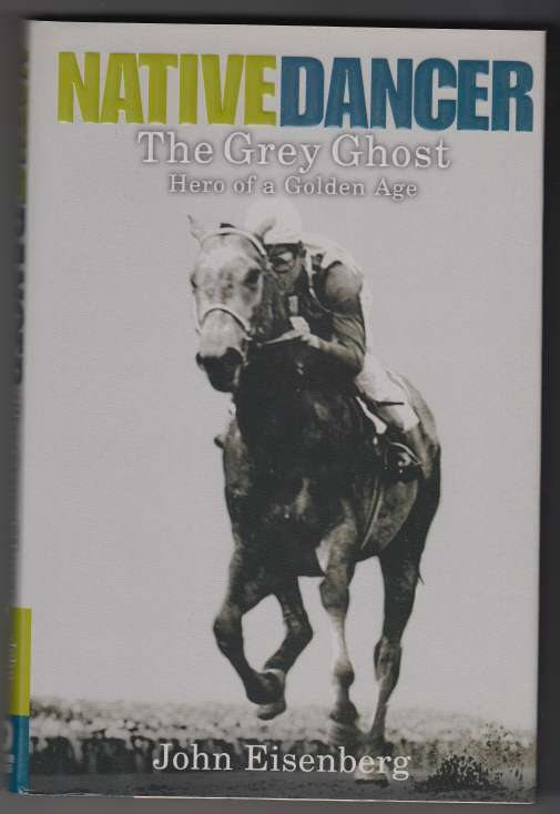Image for Native Dancer The Grey Ghost Hero of a Golden Age
