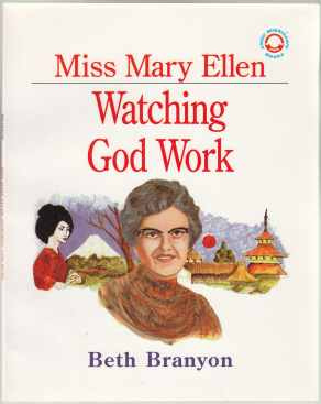 Image for Miss Mary Ellen Watching God Work (Little Missionary Books)