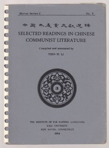 Image for Selected Readings In Chinese Communist Literature Mirror Series C No. 6