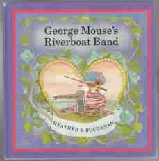 Image for George Mouse's Riverboat Band