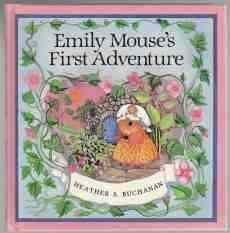 Image for Emily Mouse's First Adventure