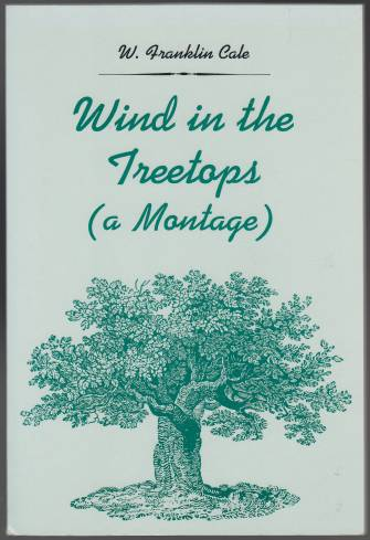 Image for Wind in the Treetops  (A Montage)