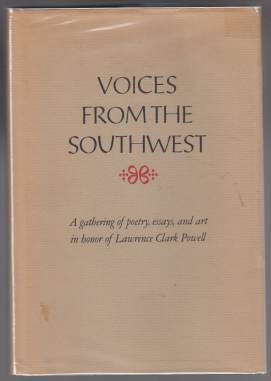 Image for Voices From The Southwest: A Gathering In Honor Of Lawrence Clark Powell