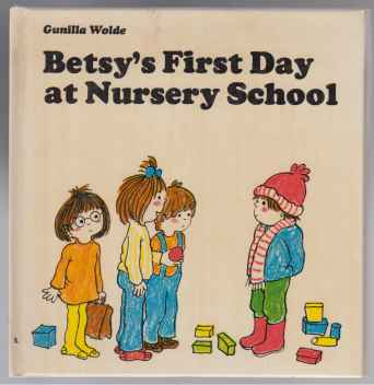Image for Betsy's First Day at Nursery School