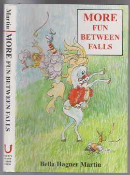 Image for More Fun Between Falls  SIGNED