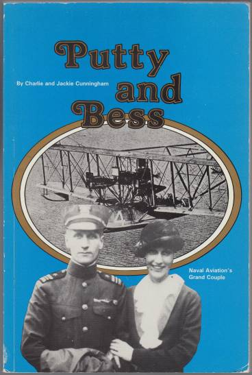 Image for Putty and Bess Naval Aviation's Grand Couple