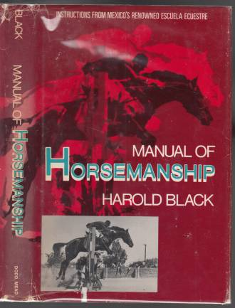 Image for Manual of Horsemanship Instructions from Mexico's Renowned Escuela Ecuestre