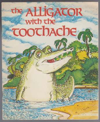 Image for The Alligator wiith the Toothache