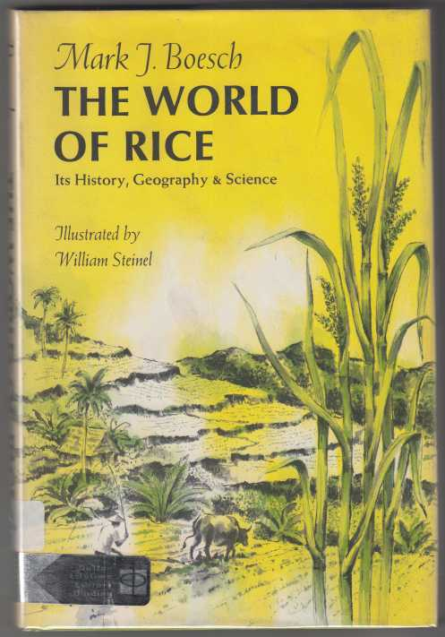 Image for The World of Rice: Its History, Geography & Science
