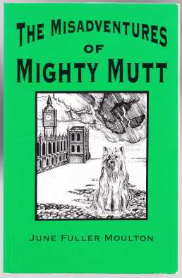 Image for The Misadventures of Mighty Mutt  SIGNED