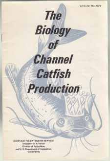 Image for The Biology of Channel Catfish Production Circular No. 535