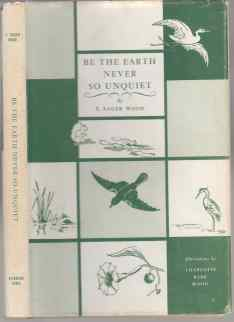 Image for Be the Earth Never So Unquiet  SIGNED, NUMBERED