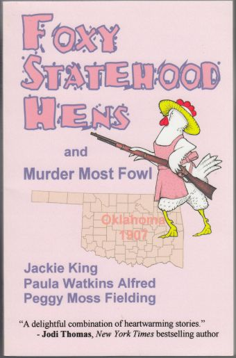 Image for Foxy Statehood Hens and Murder Most Fowl Oklahoma 1907  SIGNED