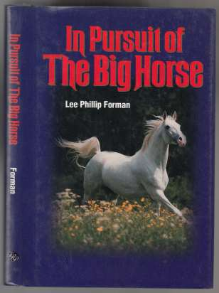 Image for In Pursuit of The Big Horse