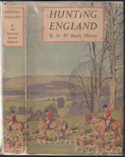 Image for Hunting England A Survey of the Sport, and of Its Chief Grounds