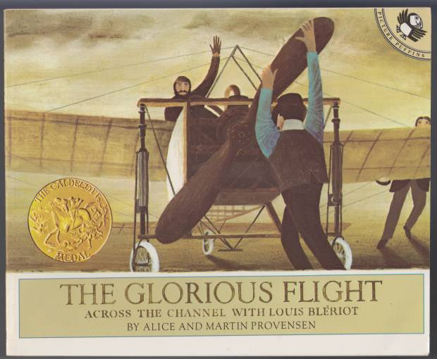 Image for The Glorious Flight Across the Channel with Louis Bleriot