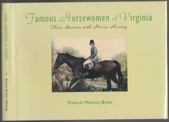 Image for Famous Horsewomen of Virginia  Their Stories with Horse Racing
