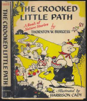 Image for The Crooked Little Path  A Book of Nature Stories by Thornton W. Burgess