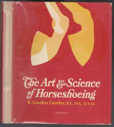 Image for The Art & Science of Horseshoeing