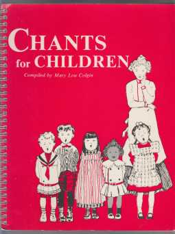 Image for Chants for Children A Collection of Rhymes and Ditties