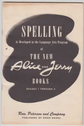 Image for Spelling As Developed in the Language Arts Program of The New Alice and Jerry Books Grades 1 Through 3