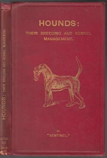 Image for Hounds, Their Breeding And Kennel Management
