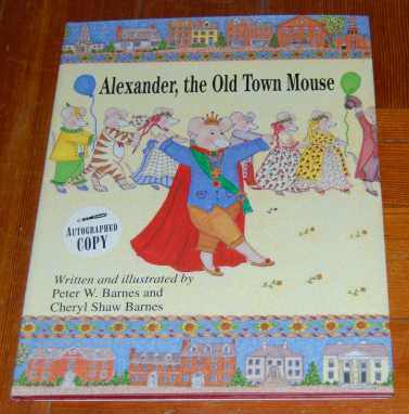 Image for Alexander, the Old Town Mouse  SIGNED